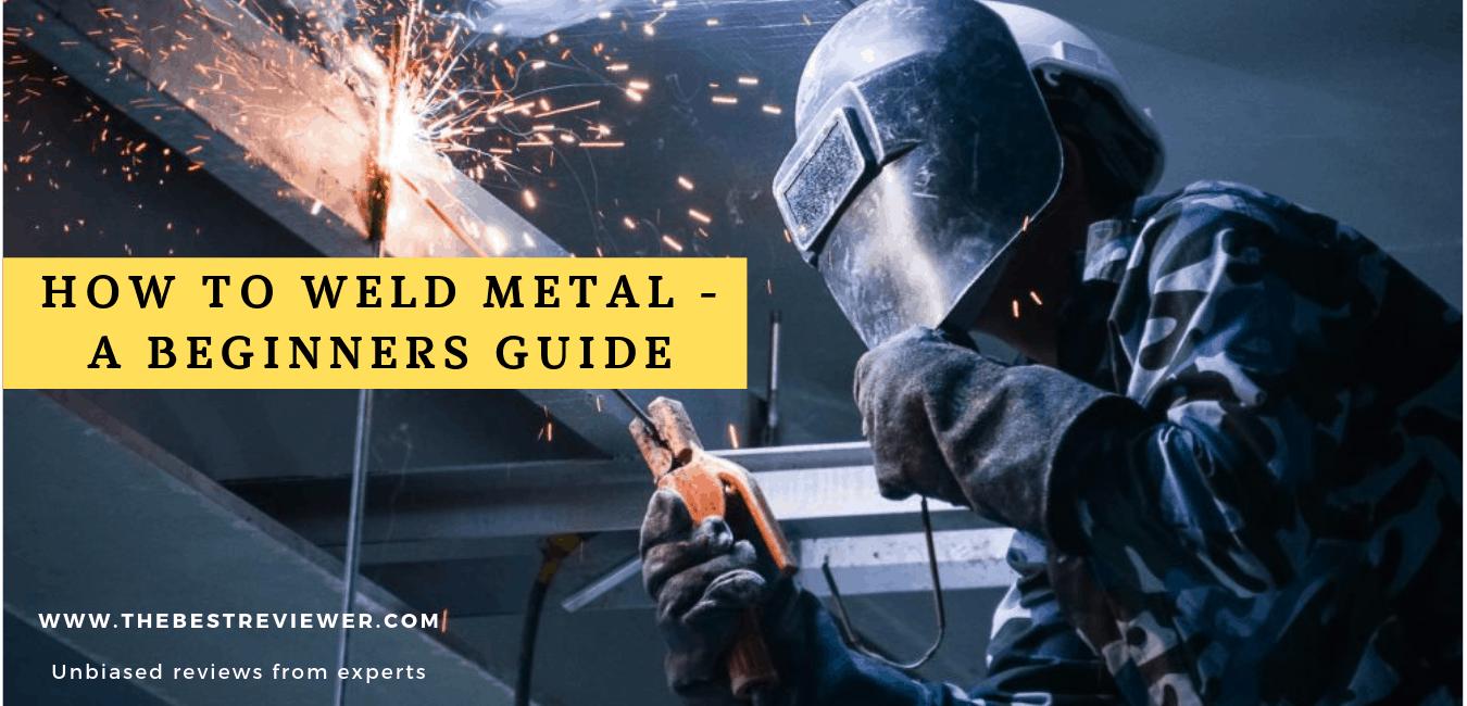How-to-Weld-Metal