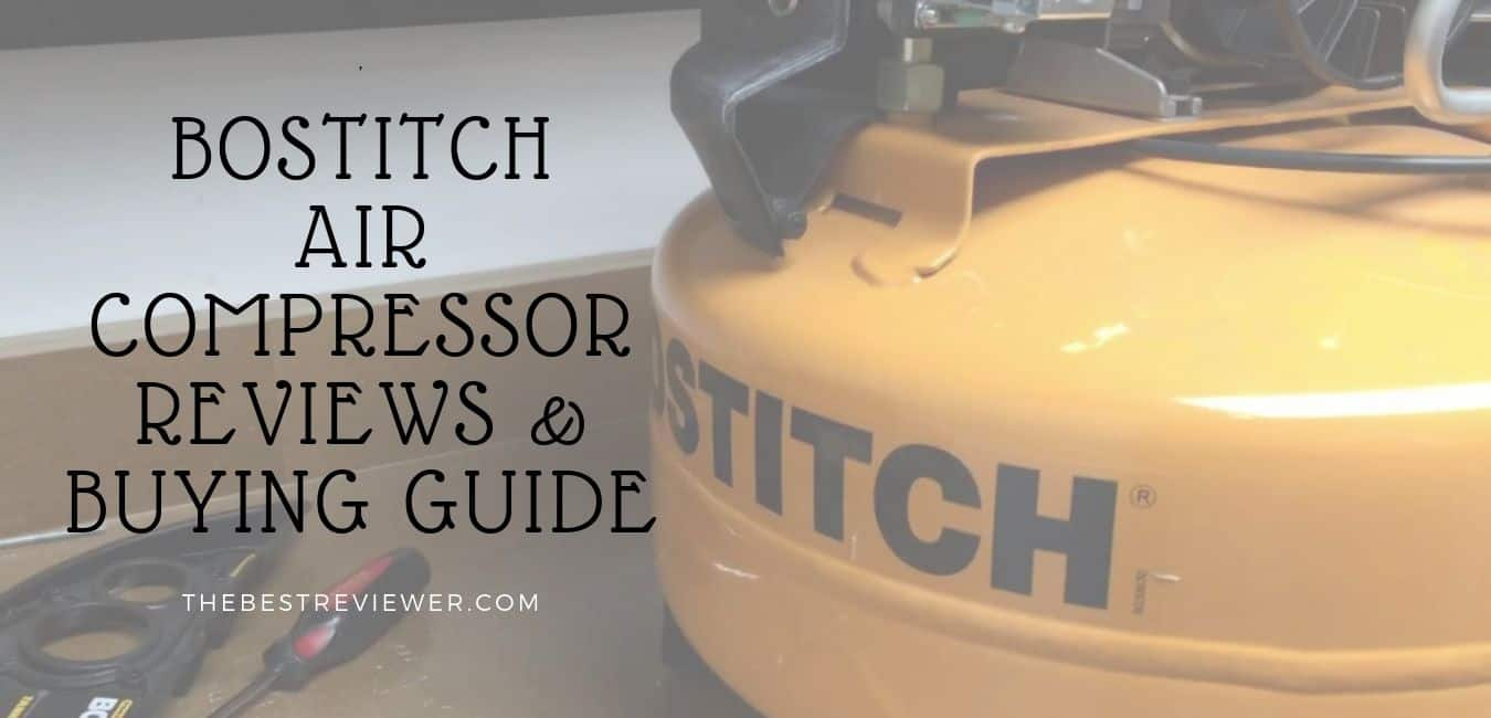 BOSTITCH AIR COMPRESSOR REVIEWS