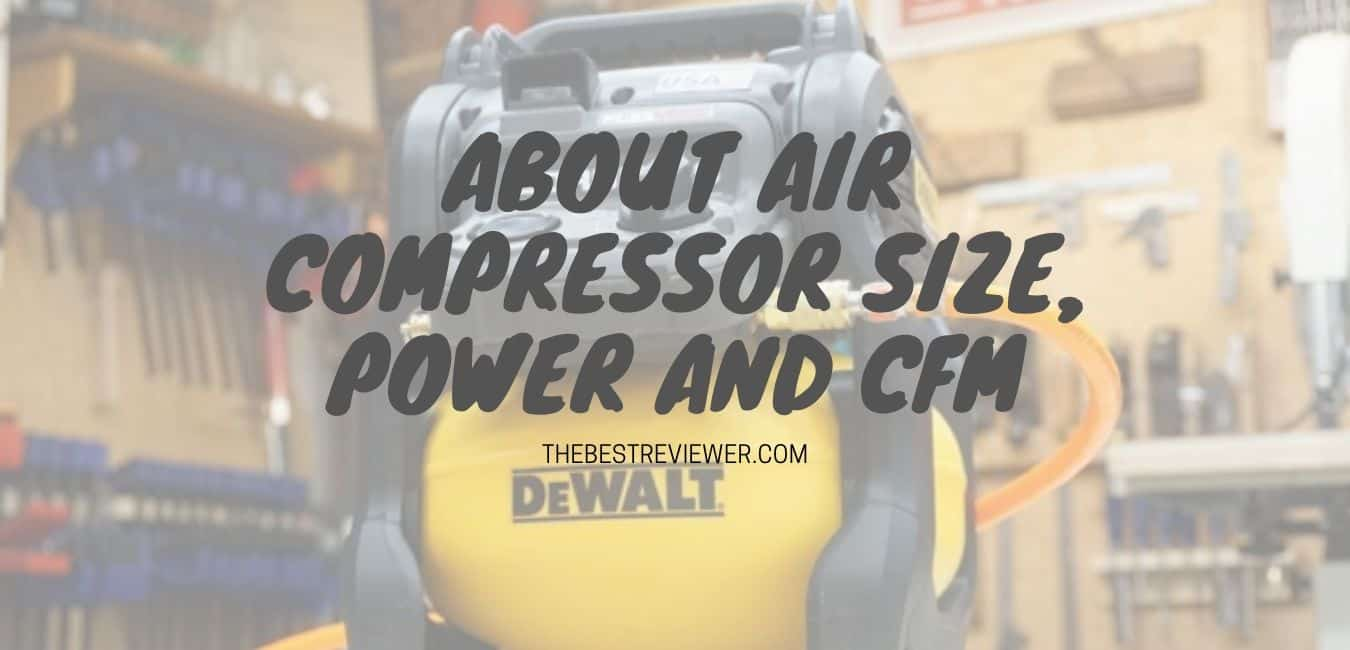 ABOUT AIR COMPRESSOR SIZE, POWER AND CFM